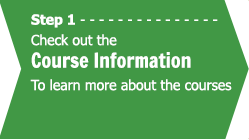 Step 1 - Check out the course information to learn more about the courses